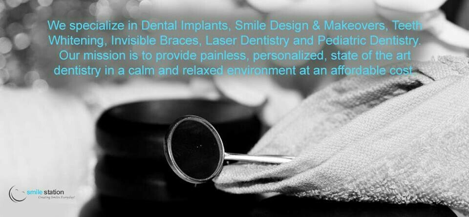 Our Mission at Smile Station is to provide painless, personalised, state of the art dentistry in a calm and relaxed environment at an affordable cost.