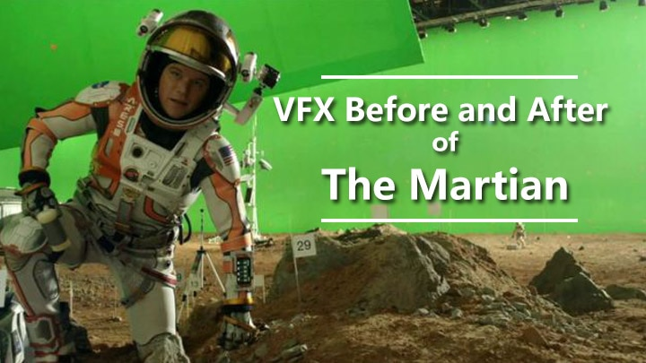 VFX Before & After of THE MARTIAN