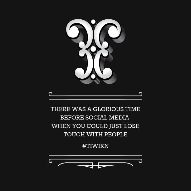 #TIWIKN This Is What I Know Now.  #social media