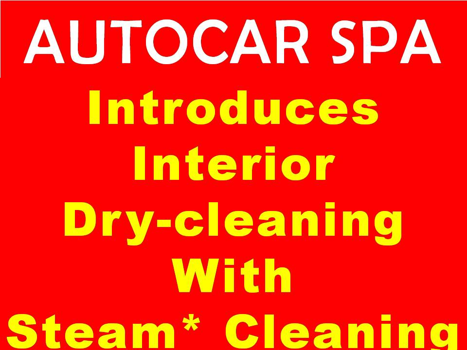 Autocar Spa introduces Interior Detailing with steam cleaning