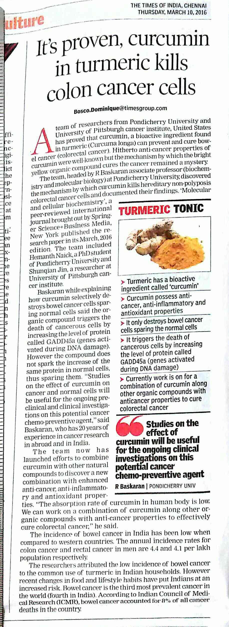 Latest report on curcumin proven for colon cancer .