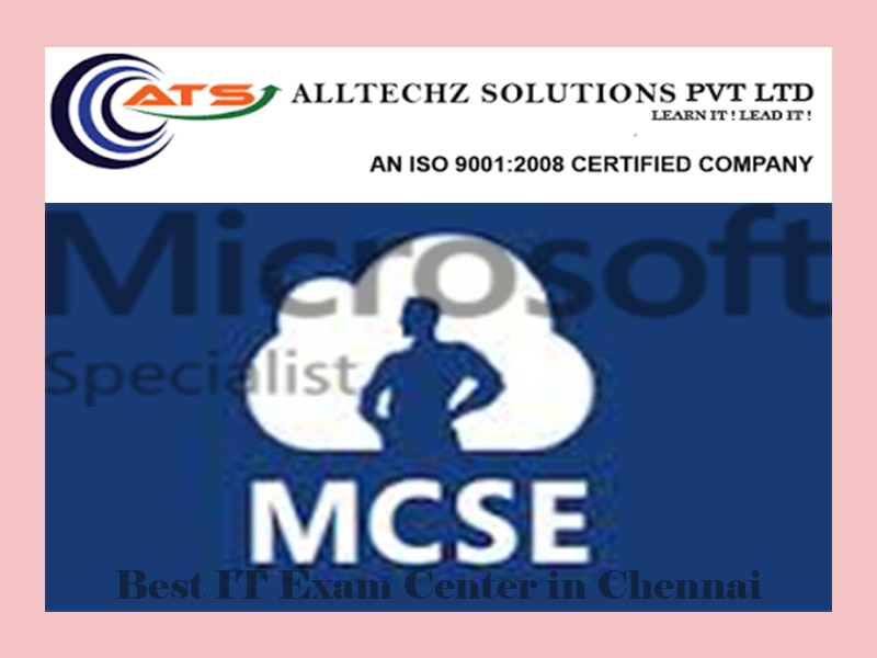 Best MCSE Exam Center in Chennai AllTechZ Solutions is One of the Best MCSE Certification Exam Center in Chennai. A Microsoft Certification validates your expertise in a Microsoft technology. Passing your first Microsoft Certification exam automatically makes you a member of the Microsoft Certified Professional (MCP) community, with access to all of the benefits provided through the Microsoft Certification Program and the private MCP member site.
