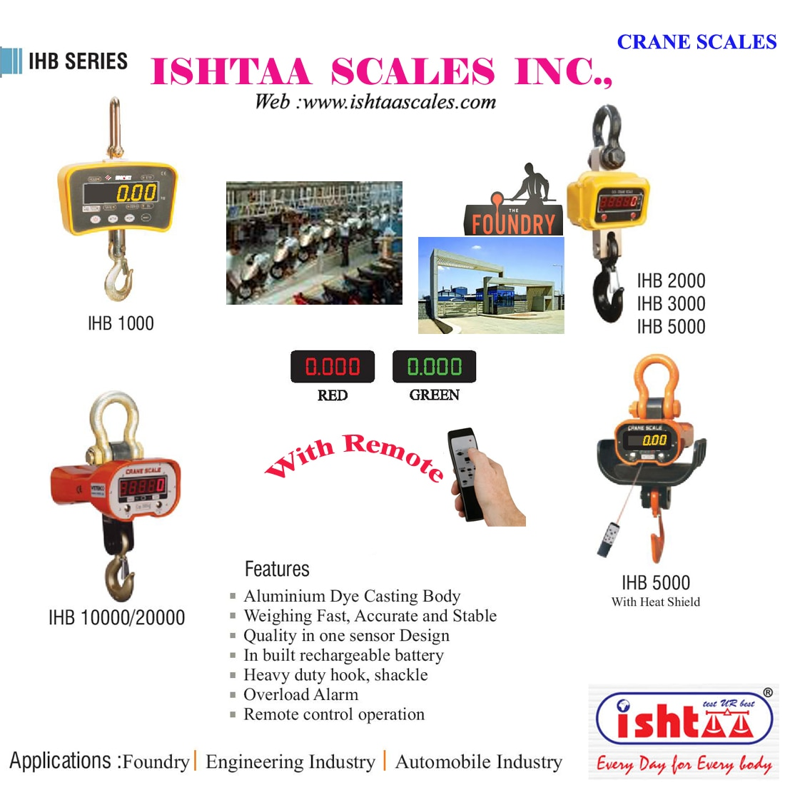 Best Heavy weight Weighing Scales http://goo.gl/K6zB9r Ishtaa - Crane Scales - IHB Series  Cranes Scales at Economic Price Very High Accuracy Best Performance Weighing Scales Best Industrial Weighing Scales Weighing Scales for Foundries,  Weighing Scales for Heavy Machinery  Weighing Scales for Heat Treatments Weighing scale for Automobile Industry Available from 1 Ton to 20 Tonnes. Easily Portable, High Speed Processing..  Buy Now @ Ishtaa Coimbatore. Ring us: 09843016028. Mail: online@ishtaascales.com