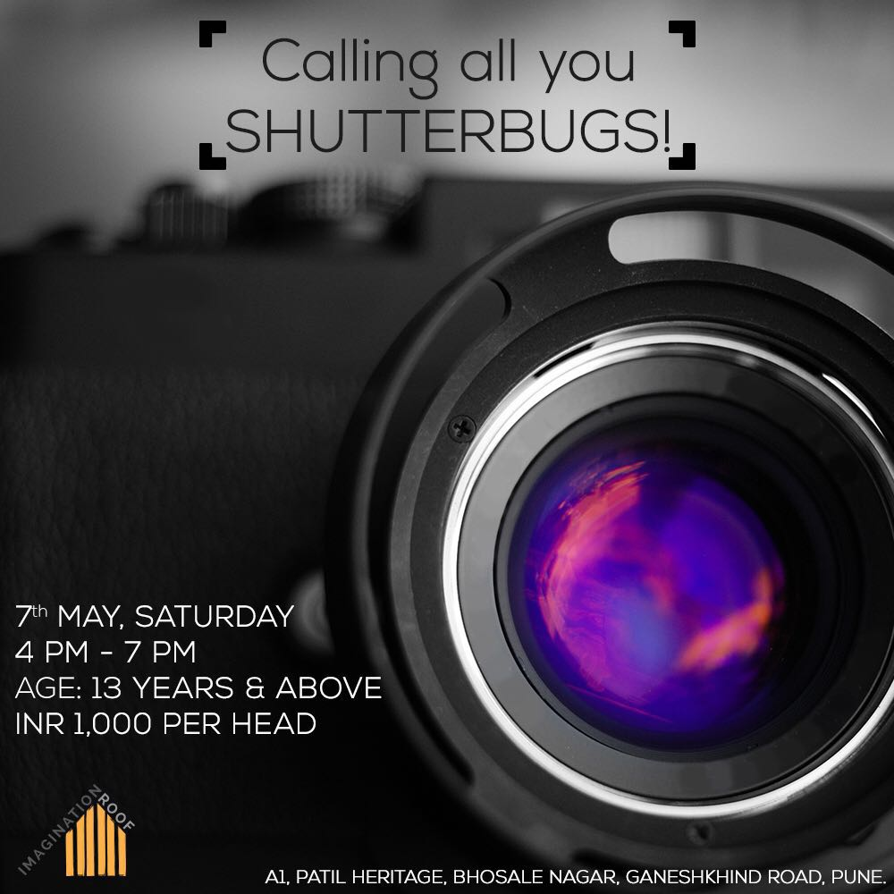 Imagination Roof will be hosting a three hour photography workshop conducted by the brilliant Gagan Prakash! All you budding photographers, this is a great way to master the basics and learn how to shoot like a pro! Call us on 9765567997 to book your spot!
