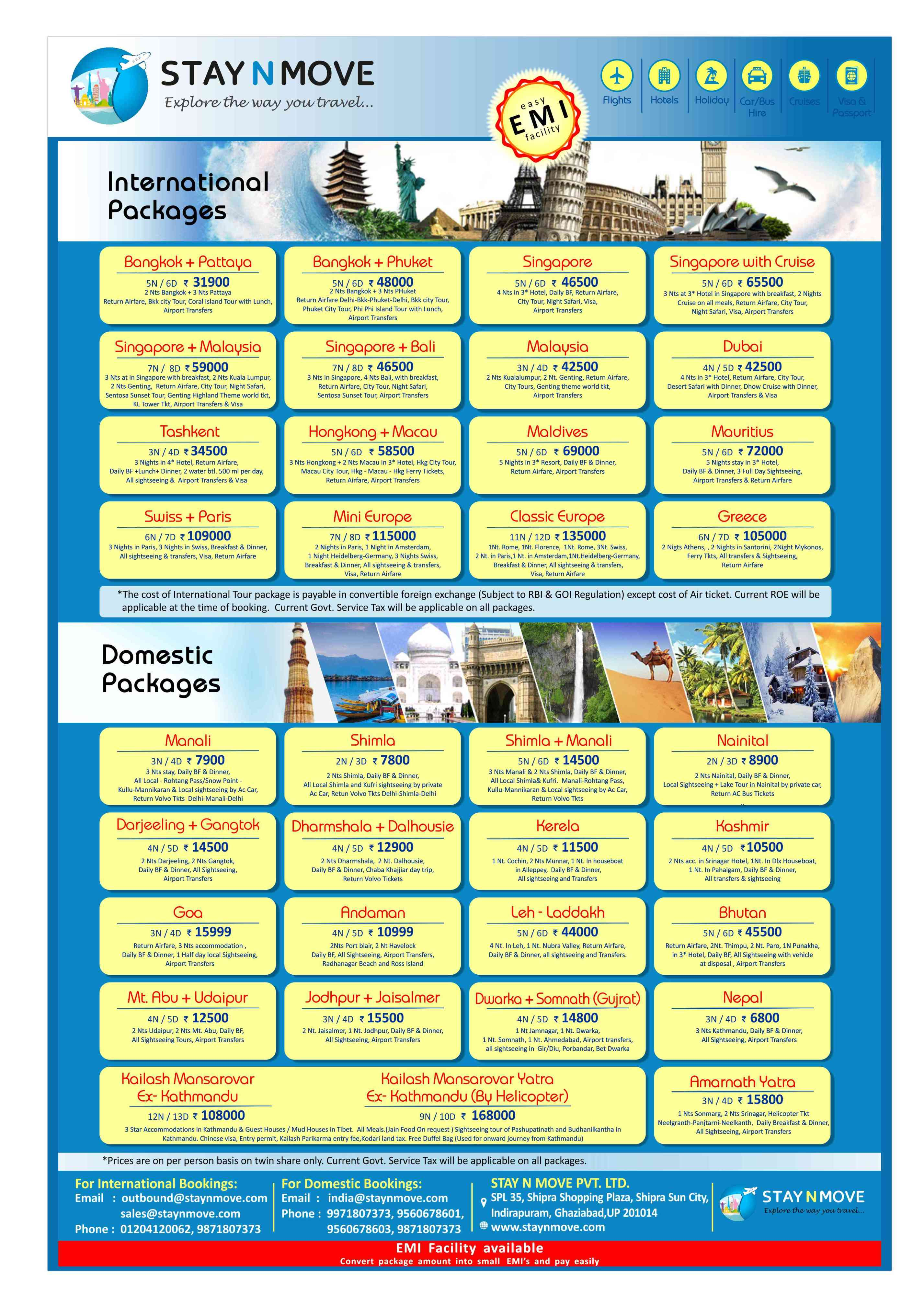 Best International Your Packages Thailand 5 Nights 6 Days 31500 Tashkent 3 Nights 4 Days 34500 Singapore 5 Nights 6 Days 47500 Malaysia 4 Nights 5 Days 42000 Singapore Malaysia 7 Nights 8 Days 58500 Singapore With Cruise 5 Nights 6 Days 65000 Dubai 4 Nights 5 Days 42000 Maldives 3 Nights 4 Days 69000 Mauritius 6 Nights 7 Days 72000 Europe 7 Nights 8 Days 118000 Europe 11 Nights 12 Days 136000 Greece 6 Nights 7 Days 105000 USA 16 Nights 17 Days 315000 Hongkong Macau 5 Nights 6 Days 57500