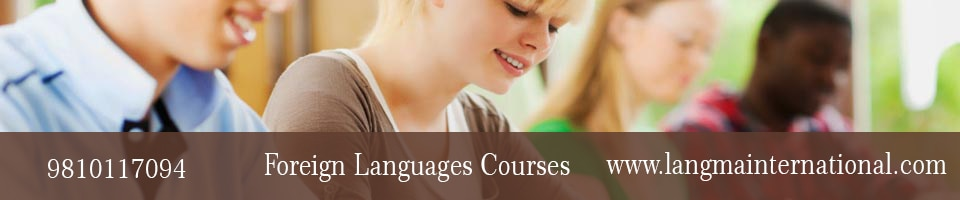 Langma provides foreign language courses in Delhi, namely: ... One can avail the foreign language courses at our various centres like Gurgaon, Noida etc...for more information visit our sitehttp://www.langmainternational.com/  best foreign language coaching institute in noida,  best foreign language coaching institute in ghaziabad,  best foreign language coaching institute in gurgaon,  best foreign language coaching institute in india,  best foreign language coaching institute in delhi,  best foreign language coaching institute in delhi ncr,