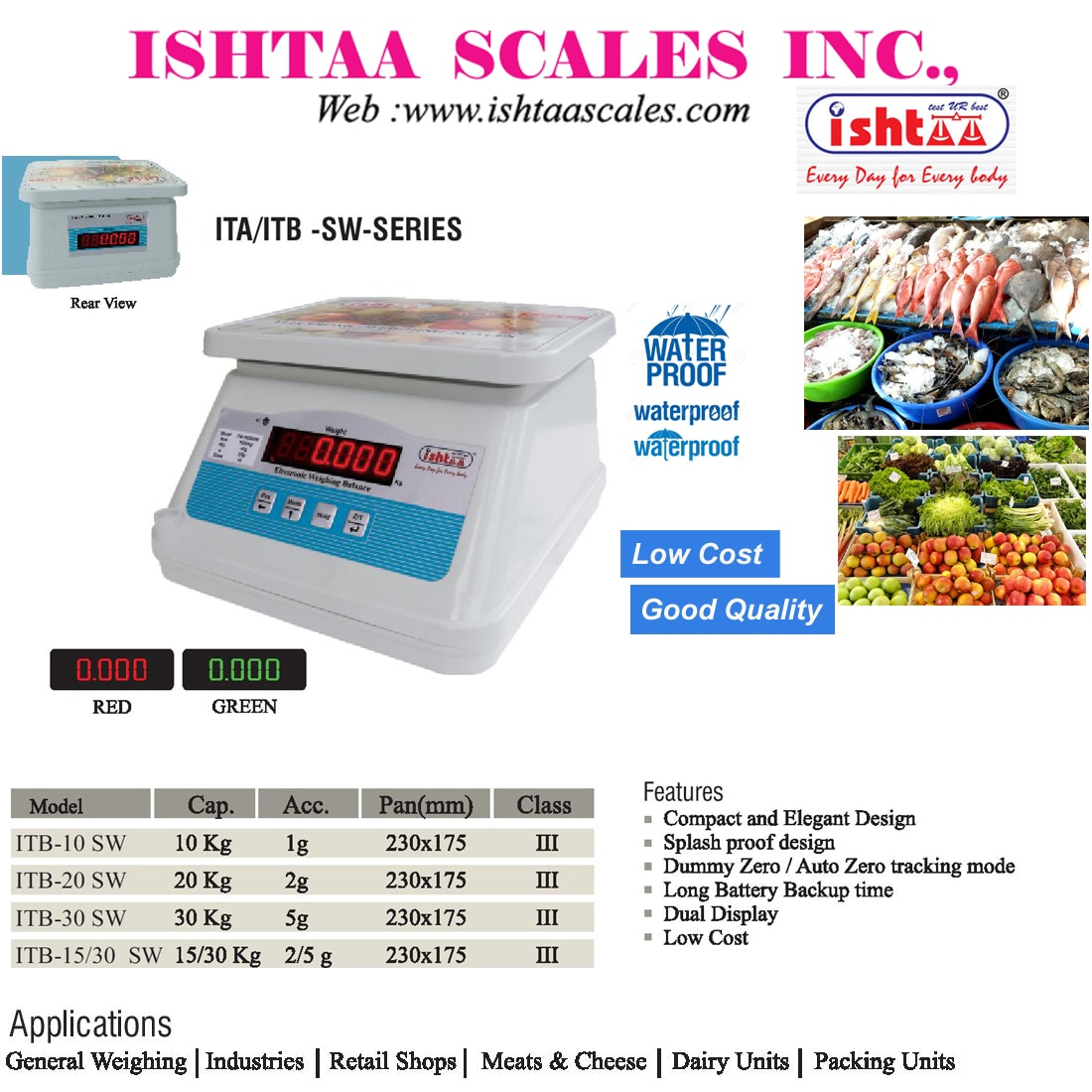 Best Waterproof Weighing Scale.. http://goo.gl/K6zB9r Ishtaa – SW / AW Series Waterproof Scales Most Economic Weighing Scale High Accuracy & 100% Performance Oriented... With long Lasting Battery Backup With Dual Display  Used in all Trade Places as Vegetable Market Weighing Scale Retail Weighing Scale Dairy weighing Scale Meats Weighing Scale  Fish Market Weighing Scale Packing Units weighing scale Fruits Weighing Scale Easily Portable Weighing Scale Piece Counting & Parts Counting Scale Highly Customer Friendly & Compact in Design. To Buy Now,  Call: 09843016028 Mail: online@ishtaascales.com