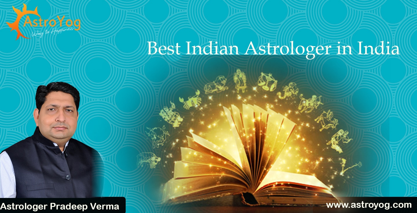 best indian astrologer in india  Astrologer Pradeep Verma is one of the famous best astrologer in India who offering solutions for astrological problems. India's best astrologer Pradeep Verma brings accurate future predictions offer by world famous astrologer with complete astrology services in india, usa, uk, canada, australia.  Visit: http://www.astroyog.com/best-astrologer-in-india