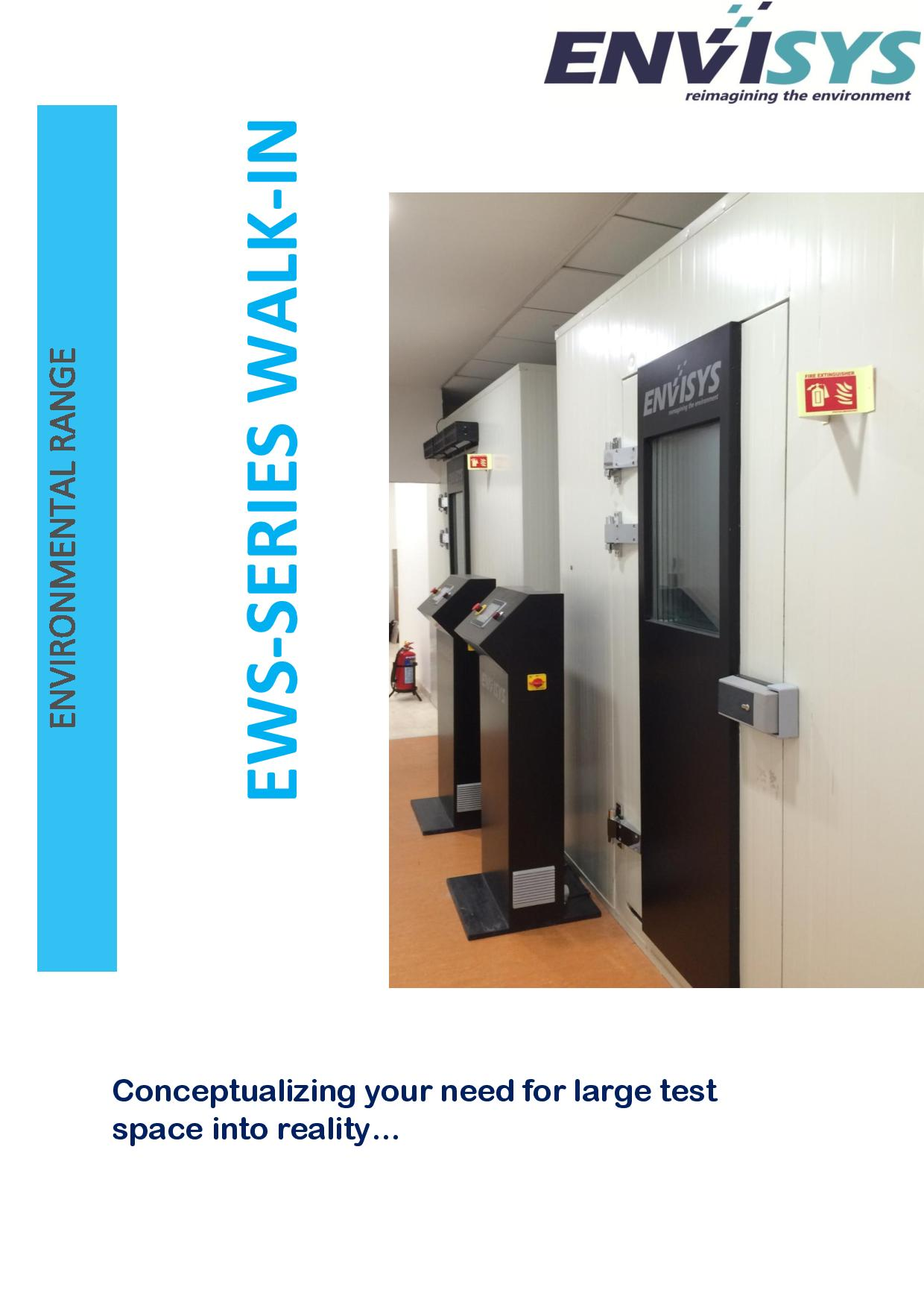 EWS-Series Walk-in Environmental Chambers from Envisys designed to meet the testing of large sized test specimens as per customer requirements.