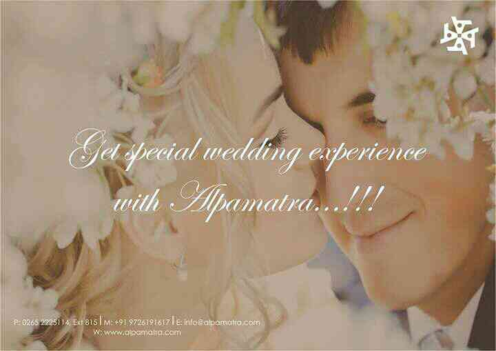 Alpamatra is a Sanskrit word signifying 'a few moments' , we are here to make your that moments very special.  For more detail please visit www.alpamatra.com