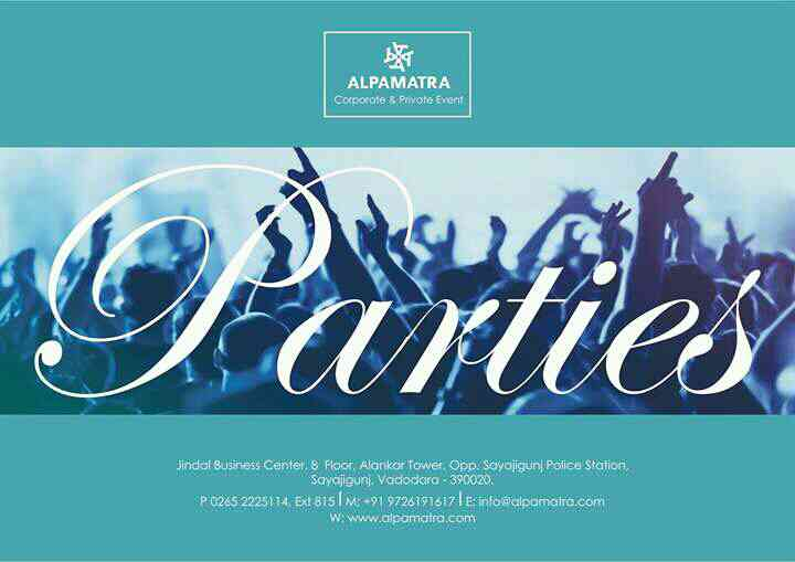 We organize Birthday Party , DJ Night, Reunion, Mocktail Party and many more as per your requirement in your budget.  www.alpamatra.com