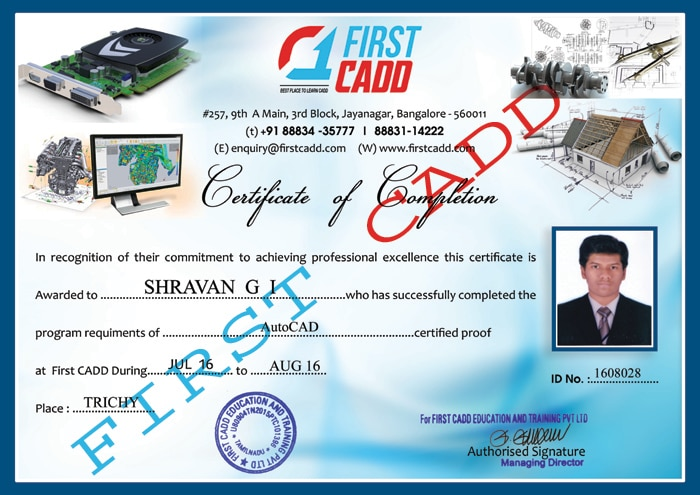 First CADD Trichy Centre: Certificated awarded to our student who successfully completed his course on AutoCAD. Best CADD Training Centre in Trichy for Auto CAD, , Creo, Solid Works, Revit Architecture, Staad Pro, NX CAD, CAM, ANSYS, CATIA, NASTRAN, PRIMAVERA, MS Project , orcad, PLC , SCADA CCNA training