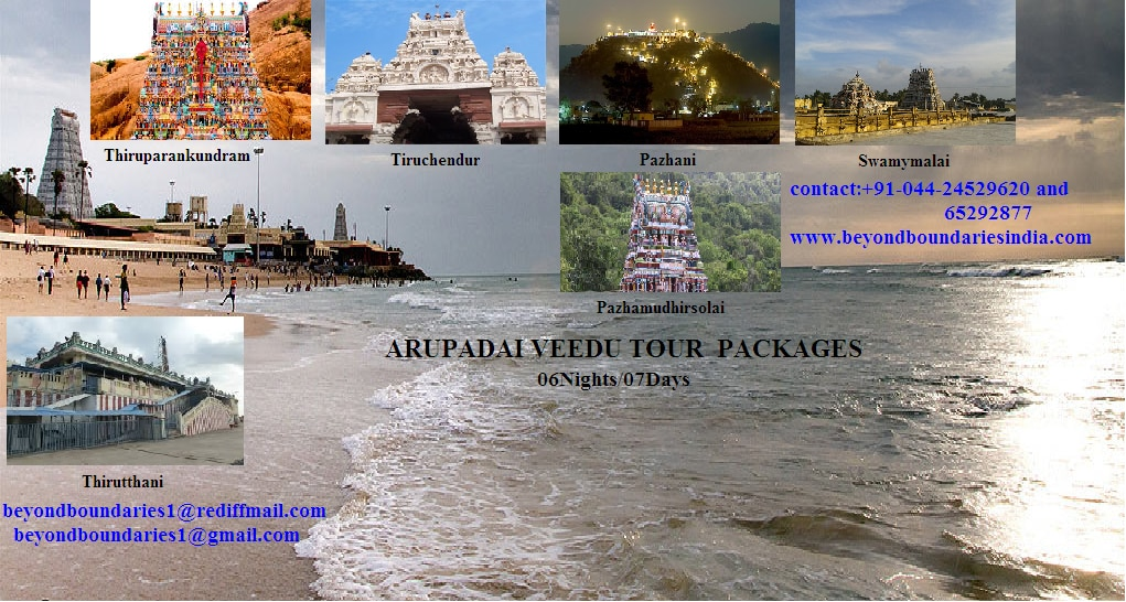 Arupadai Veedu Temples (Six Abodes of Lord Murugan)-1. Thiruparankundram-first among the six abodes of Lord Murugan. 2. Thiruchendur-second among the six holy adobes of Lord Murugan. 3. Pazhani-Third Padai Veedu Temple of Lord Murugan. 4. Swamimalai-is the fourth Sacred Shrine among the six Padai Veedu Temples. 5. Thiruthani-takes the fifth place among the six Padai Veedu Temples. 6. Pazhamudhircholai-is the sixth mentioned temple of Lord Murugan's Arupadai Veedu Temples. For Programs and Cost Contact Beyond boundaries.