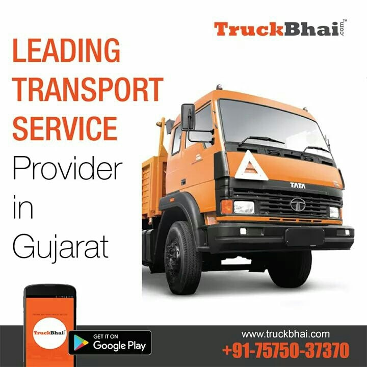 Leading Transport Service Provider in Gujarat Register Now: http://www.truckbhai.com Call Now: +91-75750-37370
