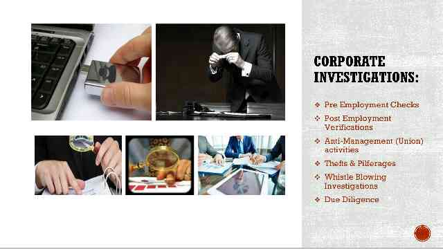 Our Core Area of Expertise is Corporate Investigations