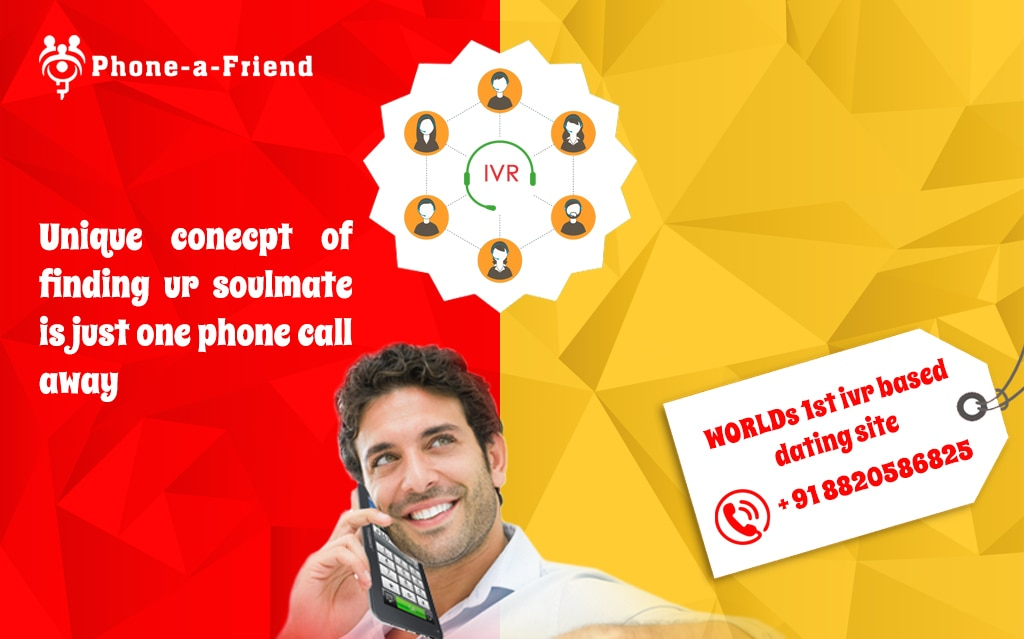 Phoneafriendcard.com has a unique service as we have discussed previously we have India's 1st ivr based dating services through which person can get connected easily because in today's world phone is the best friend of individuals so, you want to make friends but don't have time to sit infront of a computer so no you can date  through your mobile phone anywhere working sitting travelling you just need to get access in our IVR system through your mobile and start dating and start a new realationship. This unique Dating service is available in Bangalore and Hyderabad.