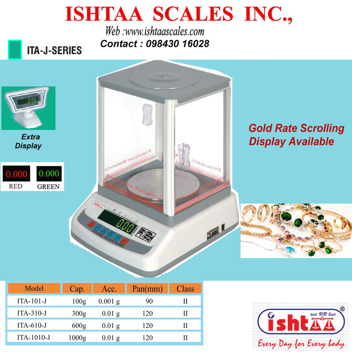 ISHTAA- ITA – J series Capacity : 600gm & 1000gm  Accuracy : 0.01g Body: ABS Display: LED 0.56mm ( Red & Green )  Features   Counting Function   Overload Alarm   High Accuracy   Extra Display   #JewelryWeighing   #GoldWeighing     #LaboratoryWeighing   #PrecisionWeighing   #GoldenWeighing   #1kgscale #Weighingscale #PawnBrokingscale #Jewel loanweighing                         #Gemstoneweighing  #Diamondweighing  #GSMCalculationweighing   #600gmWeighing  #1000gmWeighing  #10mgAccuracyWeighing   #Coimbatore  #IshtaaWeighing  #Scales  #AccurateWeighing  #AccurateScale  #Weighing