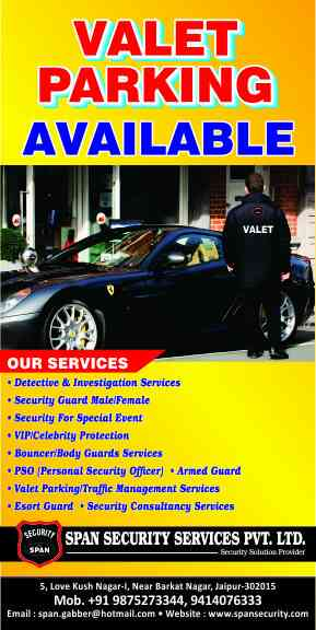 SPAN SECURITY- valley in Jaipur. we r very professional in valley Parking in Jaipur. so contact us for your Rocking serviced
