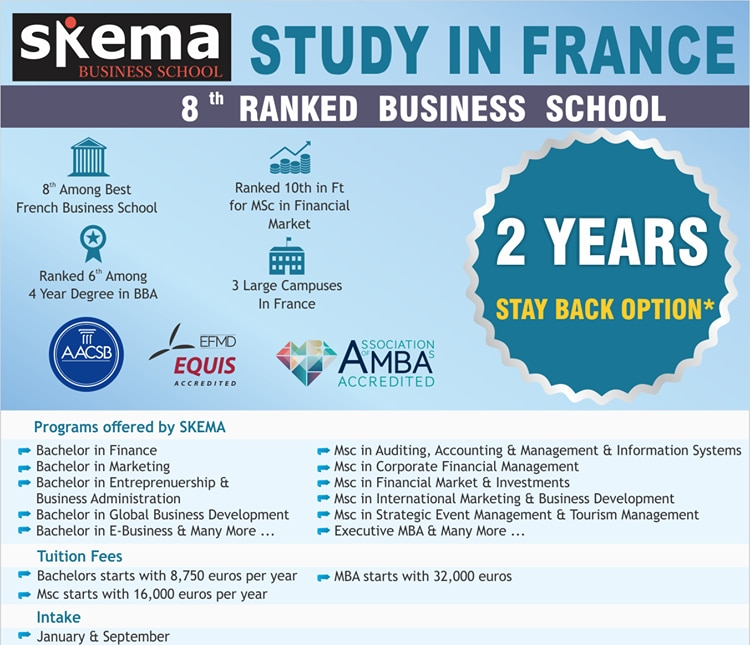 Study in France - Skema Business School . Triple Accredited business school , 2years of Stay Back Option , no ielts . 8th ranked business school in France . admissions open contact Gyaan Overseas Education for more details .   Overseas Education Consultants In Mylapore Study Abroad Consultants In Chennai