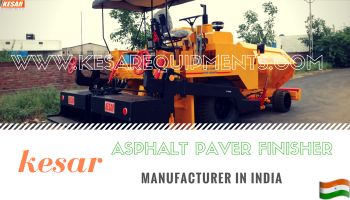 Kesar Road Equipments Is Manufacturer Of Asphalt Paver Finisher(Paving Machine) At Mehsana, Gujarat, India  Our Company Manufacturering Of Asphalt Drum Mix Type Hot Mix Plant In Gujarat And Export To Other Countries.  Contact Us Mr.Dipak Chaudhary:- 98253 22472 www.kesarequipments.com