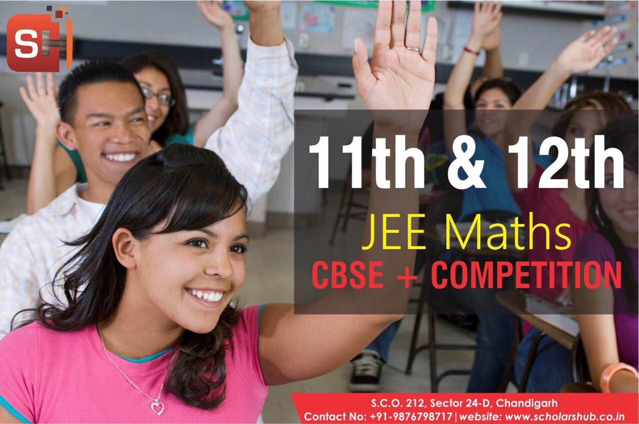 Scholars hub is the leading Maths institute in Chandigarh. We provide 11th and 12th Maths Coaching. There is special focus on JEE aspirants. We have different batches for CBSE and Competition. 12th Maths Coaching in Chandigarh  11th Maths Tuition in Chandigarh  JEE Maths Coaching in Chandigarh  11th Non Medical Coaching in Chandigarh