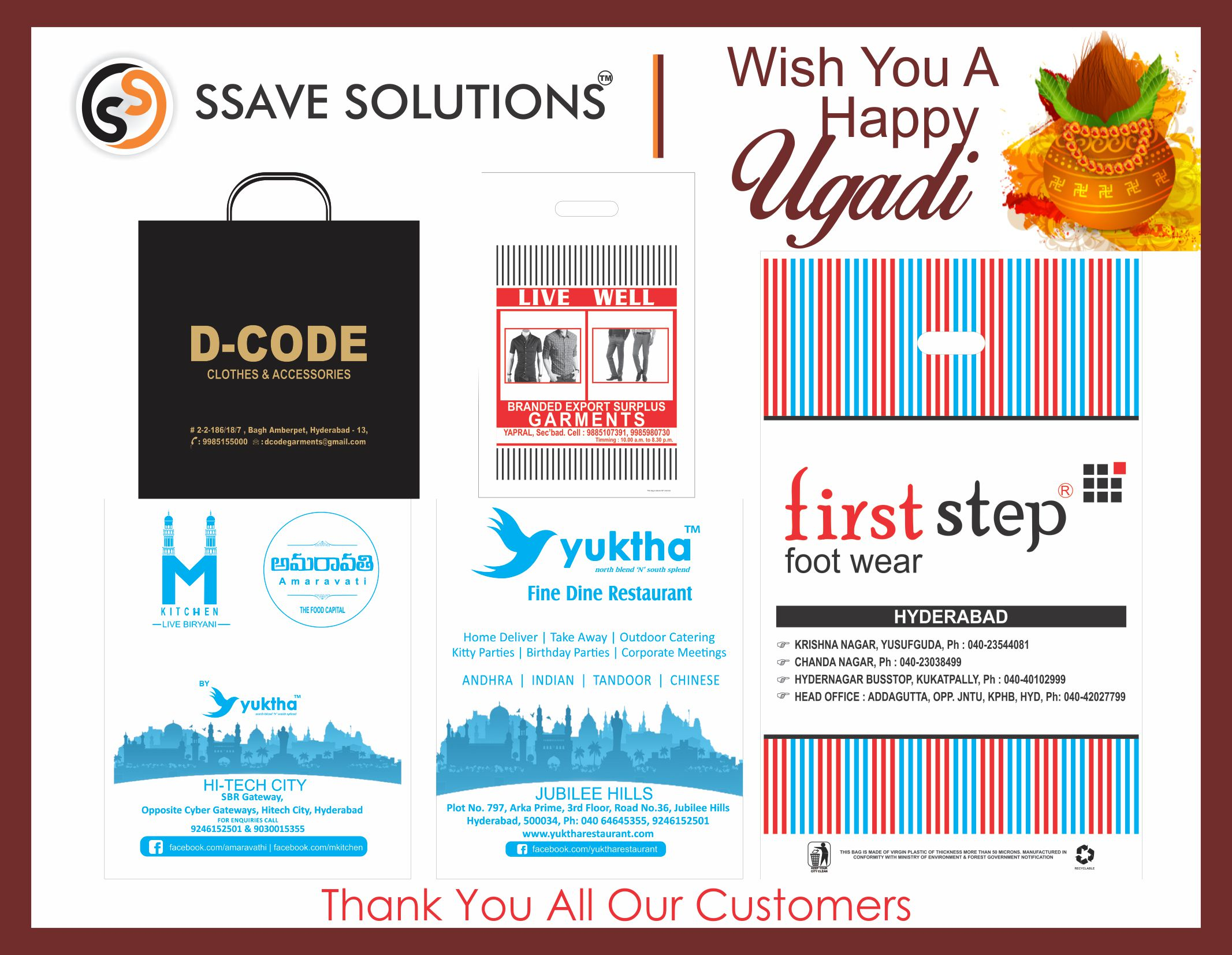 Happy Ugadi & Seasons greetings to all our customers. Hope to see you all in the coming new year also.