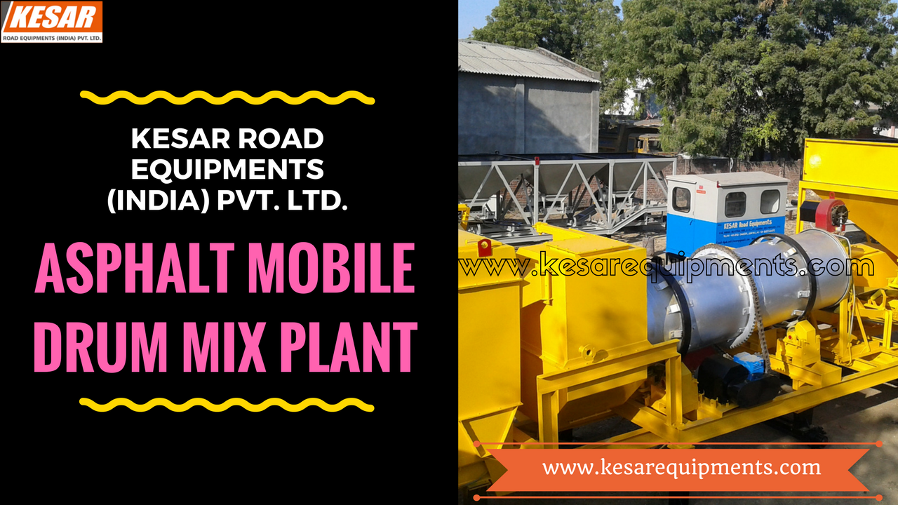 We Are Exporter And Manufacturer Of Asphalt Mobile Drum Mix Type Hot Mix Plant in Mehsana, Gujarat, India.  www.kesarequipments.com