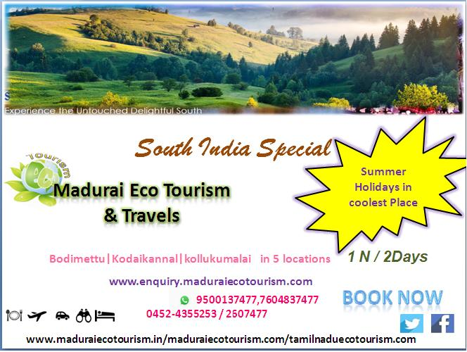 Madurai Eco Tourism Best Ever Green Places in South IndiaPackage  with special offers