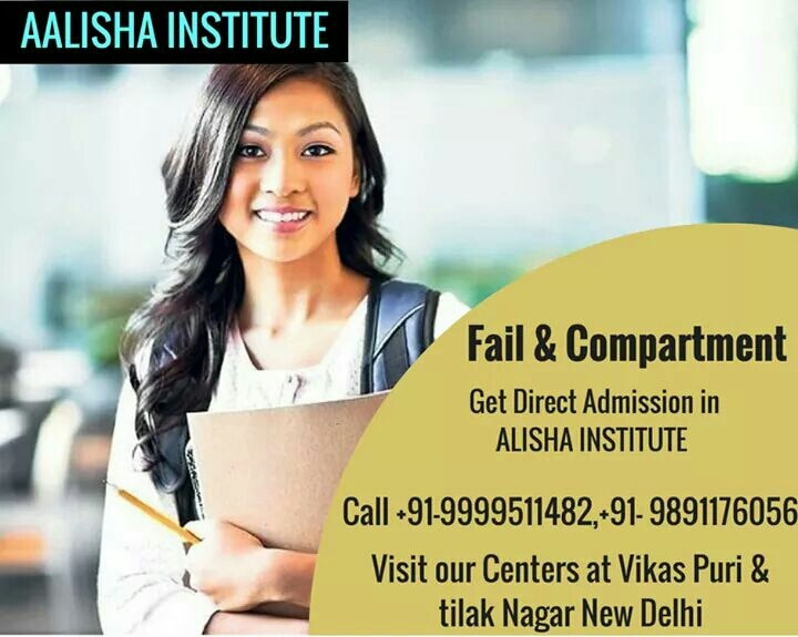 fail/compartment get direct admission in AAlisha Institute