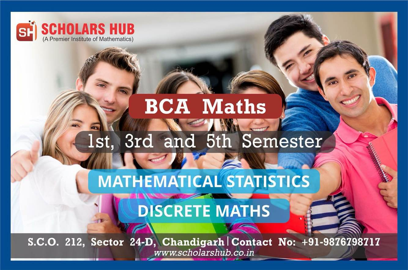 BSc Maths Coaching Institute in Chandigarh  Scholars Hub is providing Bsc BA Msc Maths Coaching for all Semesters. Scholars Hub is a premier institute of mathematics in Chandigarh. BA Maths Tuition and Bsc Maths Coaching Institute in Chandigarh