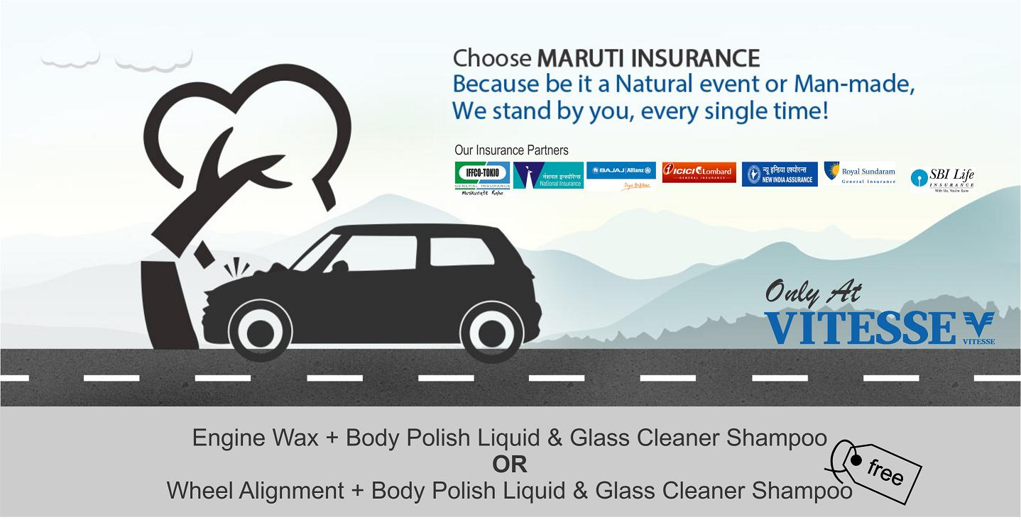 INSURANCE Now, Get complete peace of mind for your Maruti. We are proud to present MARUTI INSURANCE - All your car insurance needs under one roof. Our dealership has tied up with Bajaj Allianz, ICICI Lombard, Royal Sundram, SBI Insurnace, National Insurance, IFFCO Tokio, & New India Assurance to bring this service for all its customers.  At Maruti Insurance, you get the advantage of a one stop shop for all your car insurance needs. From identifying the most suitable car coverage to virtually hassle-free claim assistance it's your dealer who takes care of everything.  Want to enquire about insuring your vehicle with Maruti Insurance? Post your enquiry and we will revert.  http://www.vitesseltd.com/insurance.php