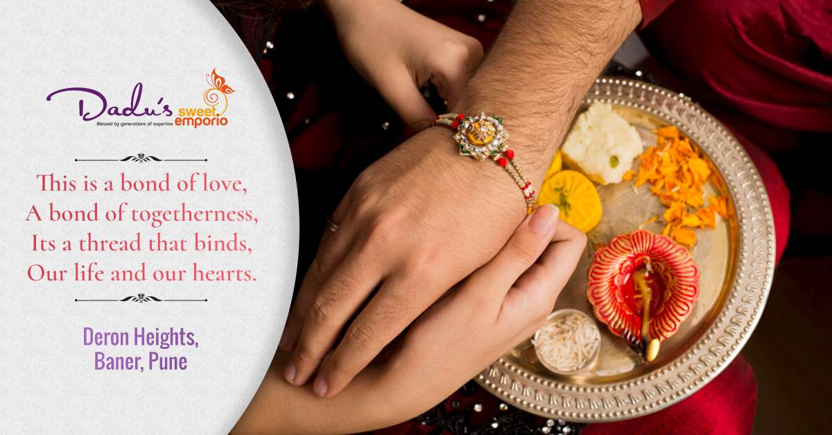 This is a bond of love, a bond of togetherness, it's a thread that binds our life and our hearts.  #HappyRakshabandhan #rakhi #rakshabandhanspecial #punefoodie #tastypune #DadusSweetEmporio #pune (One Of the Best Sweet Shop in Pune)