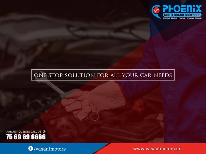 #One #Stop #Solution for all your car needs. visit vasant motors #PHOENIX #Multi #Brand #Bodyshop. #Servicing #Denting #Painting #Detailing #Carwash. For any queries call @7569696666. visit us @ www.vasantmotors.in