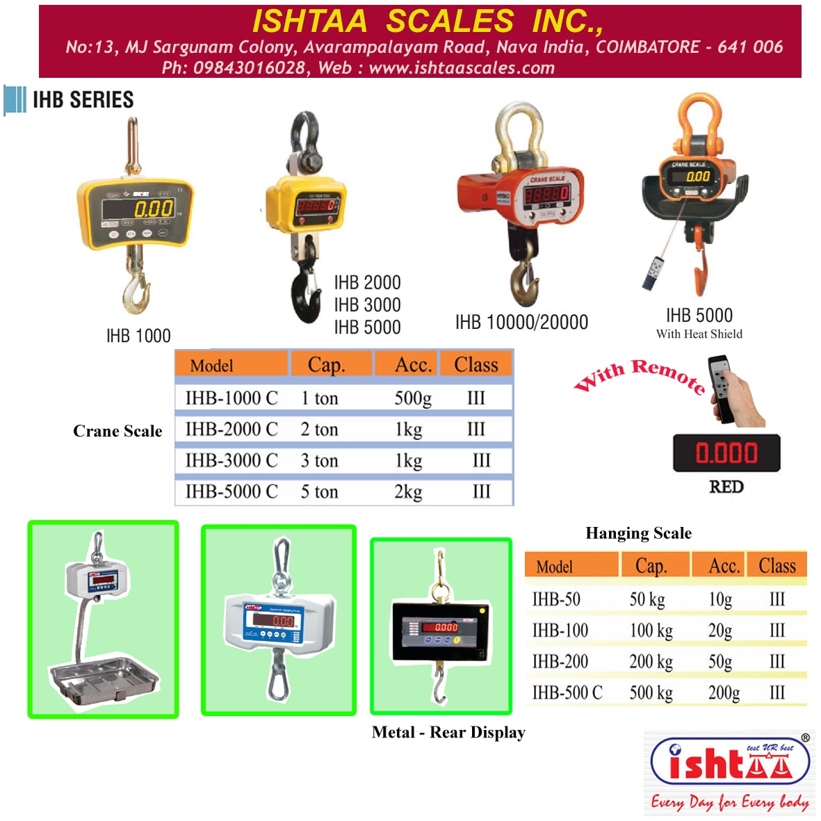 We have lot of Successful Electronic Weighing Systems are available with us. All types of Basic Weighing Can be Done.  ISHTAA -  IHB Series  #CraneScale #Hangingscale #FoundryWeighingScale #HeatTreatmentWeighingScale  #AutomobileWeighingScales  #Iron& SteelFactoryWeighingScale   #IndustrialWeighingScale   #50to500KgHangingScale  #1Ton to 20Tons Crane Scale   #EngineeringIndustryWeighingScale #HeavyDutyWeighingScale #Weighing  #AccurateWeighing #AccurateScale #IshtaaWeighing #Scales  Click here to know more : https://goo.gl/m0Wgxa Contact : 9843016028.