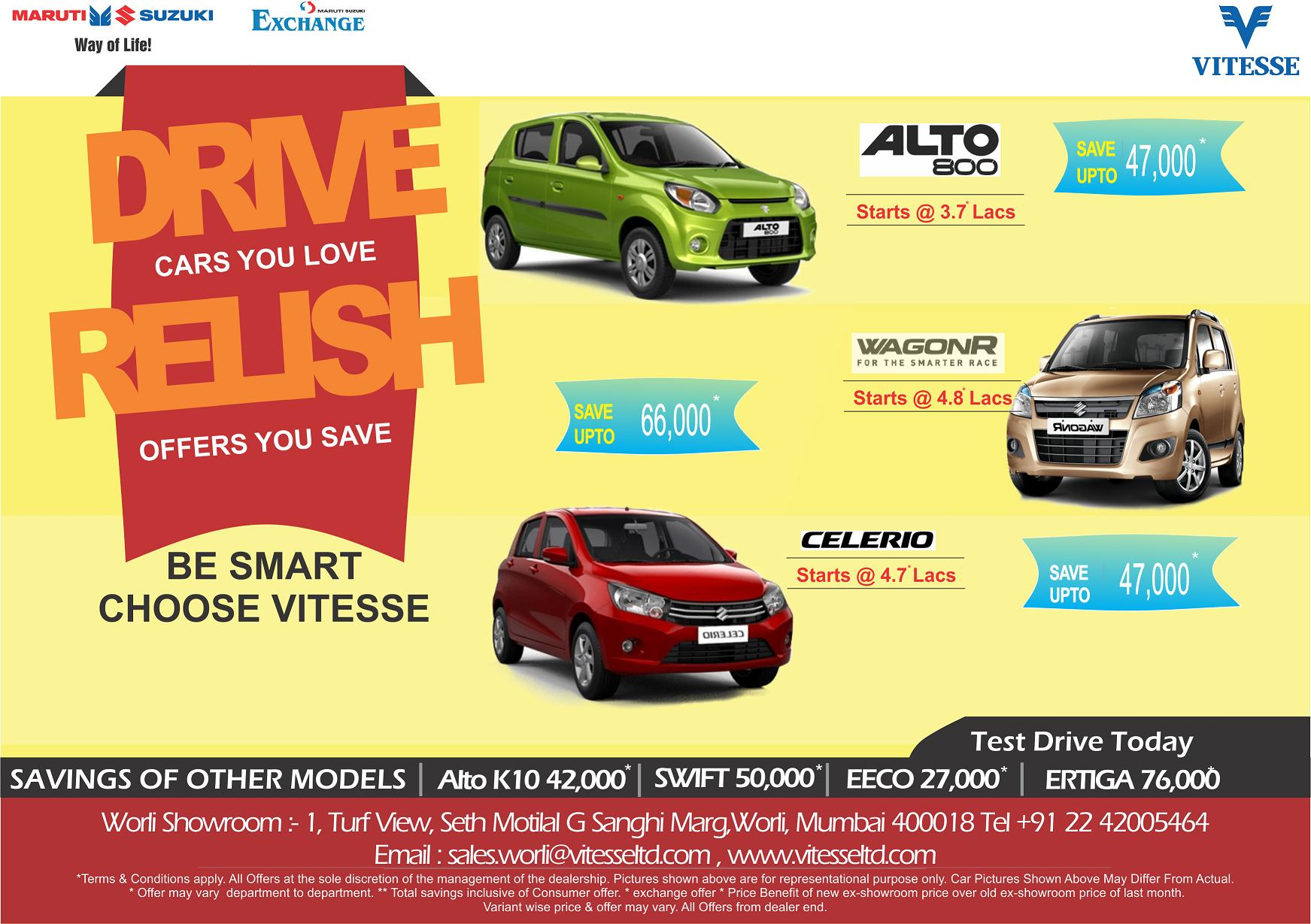 DRIVE THE CARS YOU LOVE RELISH OFFERS YOU SAVE IF ITS MARUTI IT MUST BE VITESSE