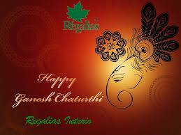 Regalias Interio. Happy Ganesh Chaturthi. All My Customers and Suppliers. For more info visit us at http://regalias.online/bizFloat/59a0339f0d9ef20bb47af290/Regalias-Interio-Happy-Ganesh-Chaturthi-All-My-Customers-and-Suppliers-