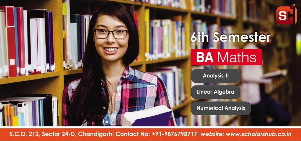 Scholars Hub is providing best coaching for Bsc BA Maths in Chandigarh. It is the best Bsc Maths Coaching Institute in Chandigarh. Bsc Maths for 1st 3rd 5th Semesters in Chandigarh  BCA Maths Tuition in Chandigarh  BA Maths Coaching Institute in Chandigarh