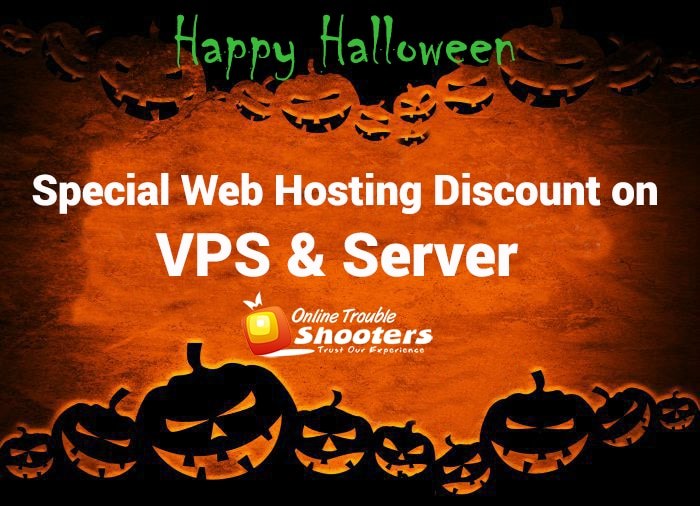 Happy Halloween!  Halloween Web Hosting Special Discount on VPS & Servers. Check out Offers at https://goo.gl/EPypjC Best Hosting Providers in India.