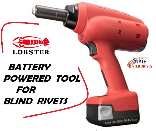 Lobster Battery Tool For Blind Rivet-An Always Ready To Use tool to provide you a Hassle free Riveting experience. This light-weight yet High performance tool can be used upto 560 times for riveting in a single charge! Say Yes to Advanced Wireless Technology available exclusively with STATE ENTERPRISES :: ORDER NOW!   riveter, riveting tool, battery operated tool, rivet gun, riveting machine, blind rivet tool