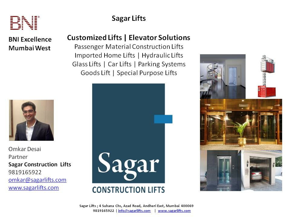 Sagar Construction Lifts  - Customized Lifts Solutions - Imported Home Lifts - Passenger & Material Construction Lifts - Customized Lifts  regards,  Omkar Desai Partner Sagar Construction Lifts 9819165922 omkar@sagarlifts.com info@sagarlifts.com www.sagarlifts.com