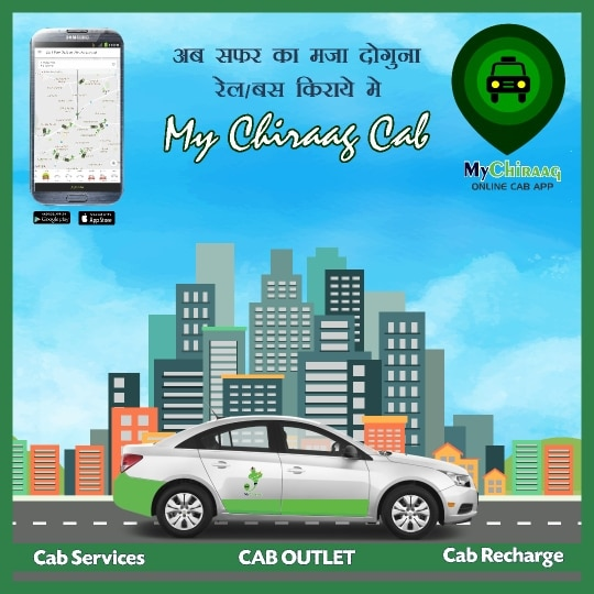My Chiraag Cab for Outstation service  Sharing , Hire, One way, and Package