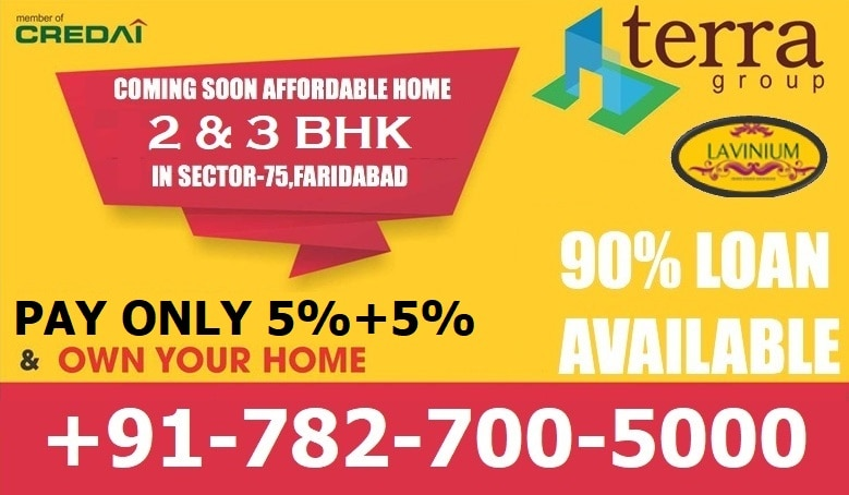 COMING SOON HARYANA GOVERNMENT AFFORDABLE 2 & 3BHK FLATS AT SECTOR 75, GREATER FARIDABAD   TERRA LAVINIUM - SECTOR 75, GREATER FARIDABAD  U N D E R  H A R Y A N A    G O V E R N M E N T   A F F O R D A B L E   F L A T S  S C H E M E - A V A I L  S U B S I D Y  U N D E R  P M  A W A S I Y A  Y O J N A  ​​​ TERRA GROUP is Coming Soon with new affordable 2BHK @ 20.40* LACS & 3BHK @ 26 LACS* Apartments