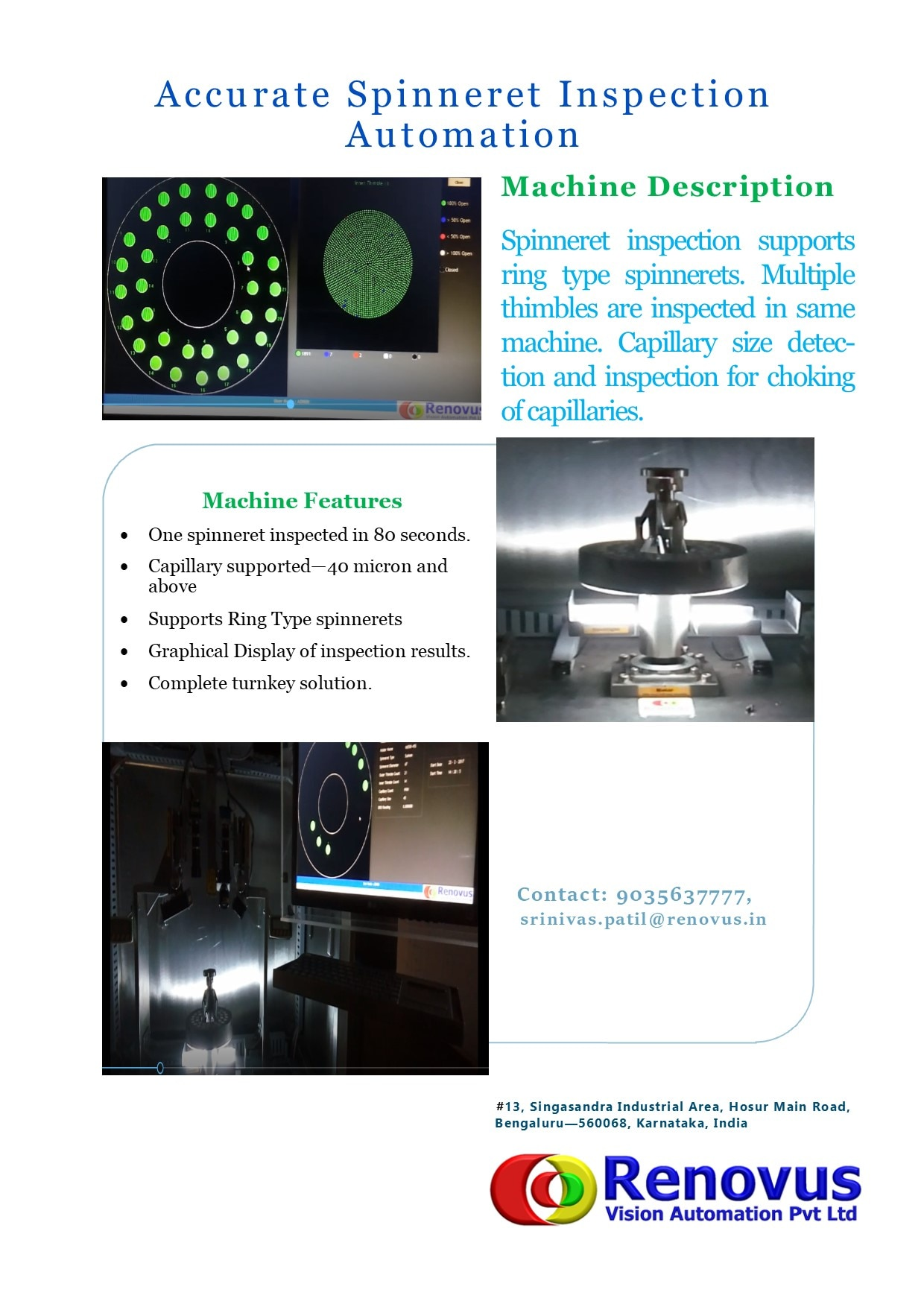 Spinneret Inspection Machine  40 Micron Capillaries inspected  Graphical representation Data Base storage for traceability