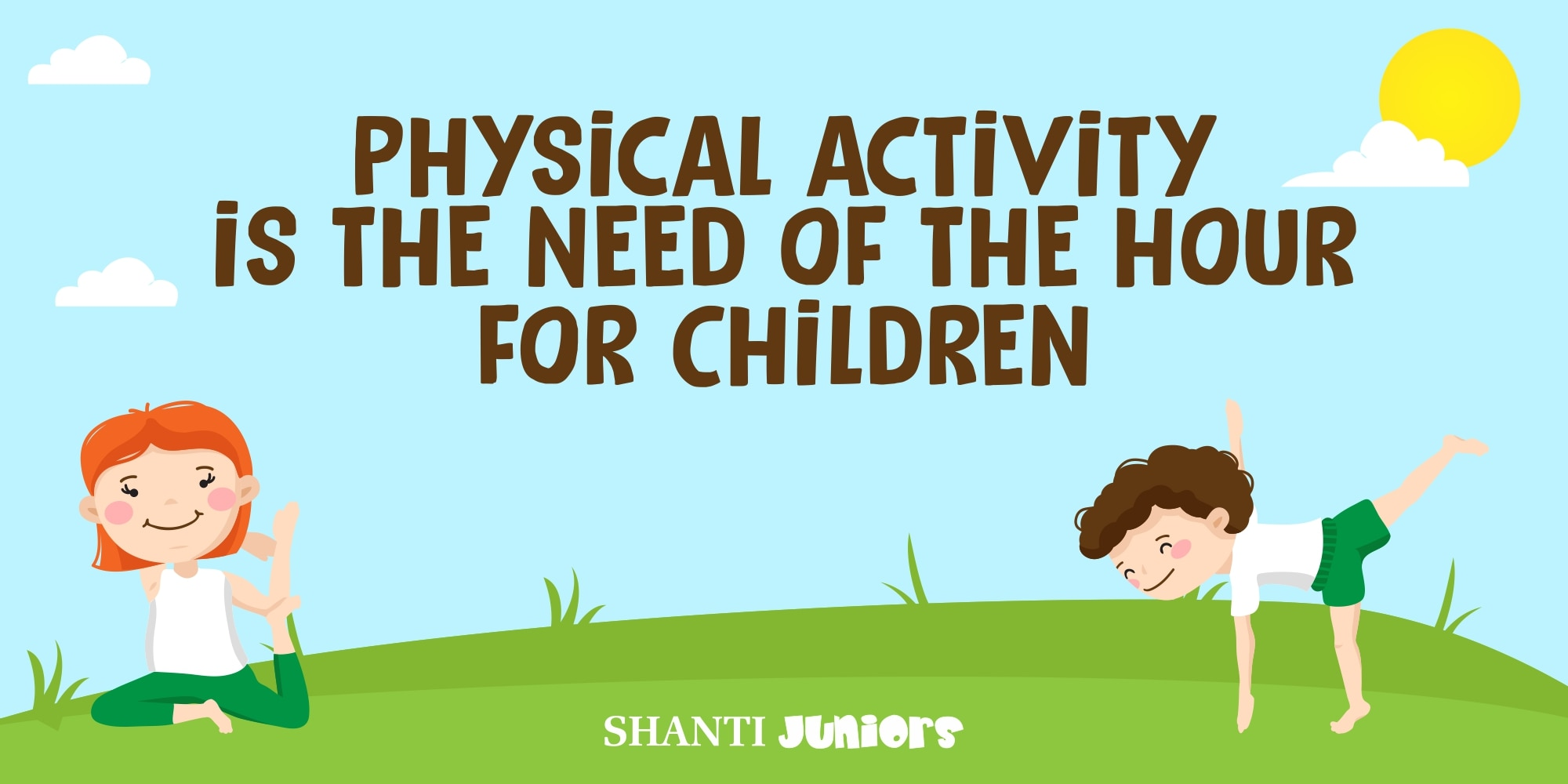 Physical activity is the Need of the hour for Children
