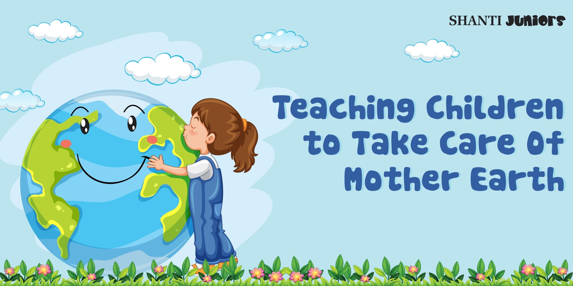 Teaching Children to Take Care Of Mother Earth