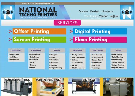 Services : OFFSET PRINTING, SCREEN PRINTING, DIGITAL PRINTING, FLEXO SIGNAGE, PUBLICITY MATERIAL & DESIGNING - by NATIONAL TECHNO PRINTERS, Hyderabad