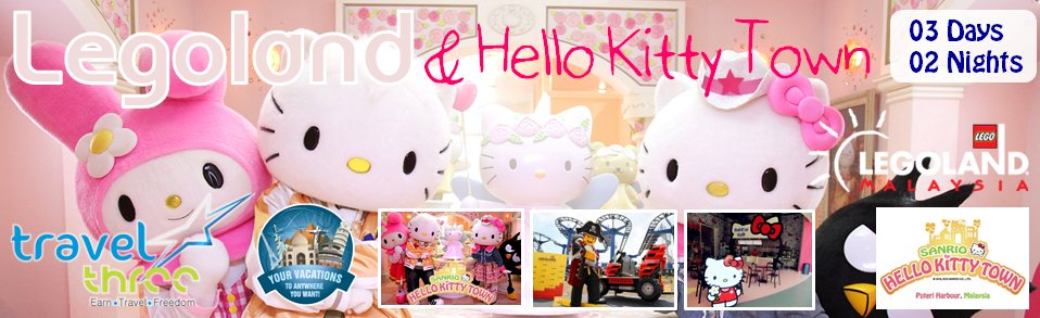 Visit Hello Kitty Town & Legoland Johor Bahru, 3 Days 2 Nights Package, available now. Surcharge start as low as $200/Pax. GRAB IT FAST! Valid until June 2014. Happy Selling, Happy Networking, and Happy Holiday! - by Travel Three LLC (USA), Wilmington