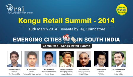 Kongu Retail Summit : 18 March @ Vivanta by Taj - Coimbatore  Theme: Emerging Cities in South India  Welcome to the summit that discusses nuances of modern retail and various emerging markets in South India. - by Events of Retailers Association of India, Mumbai Suburban