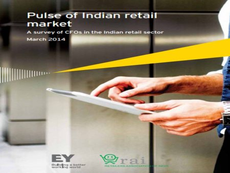 RAI-EY Report:  Pulse of Indian Retail Market -A survey of CFOs in the Indian retail sector released by Mr. Pinaki Ranjan Mishra, Partner & National Leader, EY at Retail CFO Summit, 21 March 2014 - by Events of Retailers Association of India, Mumbai Suburban