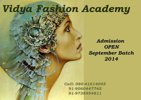 Admission open for SEPTEMBER '2014 batch for FASHION DESIGNING & STYLING....hurry...Limited Seats. - by Vidya Fashion Academy, Bangalore